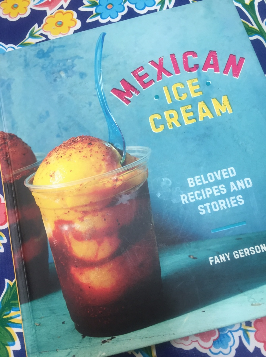 BOOK REVIEW: Mexican Ice Cream, Beloved Recipes and Stories
